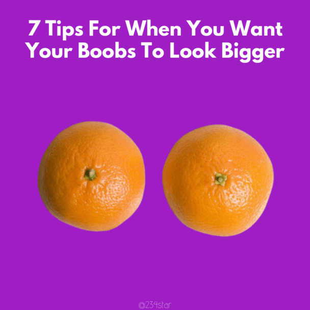 7 Tips For Bigger Boobs